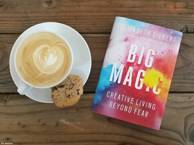 Big Magic and a cup of coffee